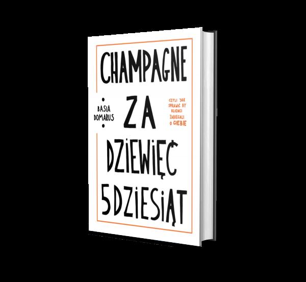 Champagne za dziewięć pięćdziesiąt